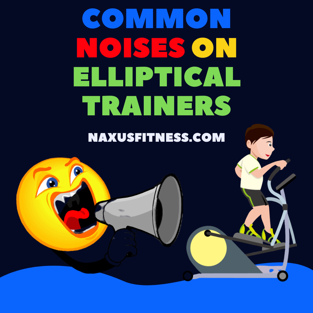 common noises on elliptical trainers