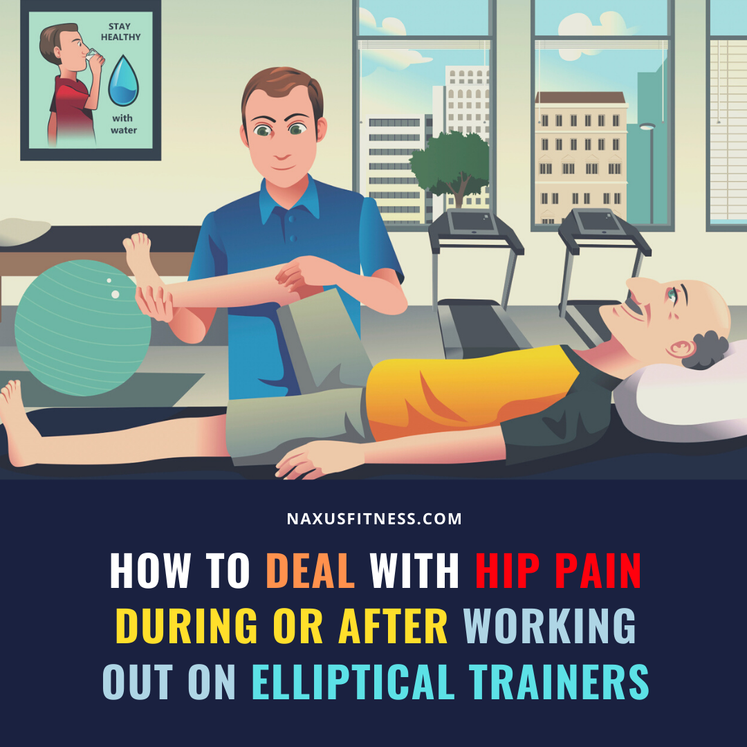 how to deal with hip pain on ellitpical trainers