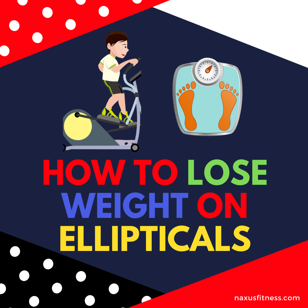 losing weight with ellitpicals