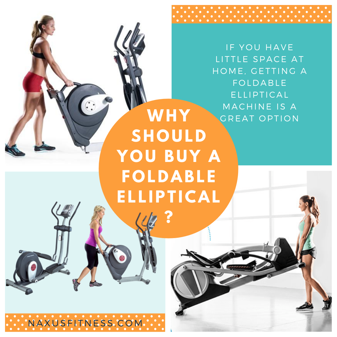 Discover why you should buy a foldable elliptical machine