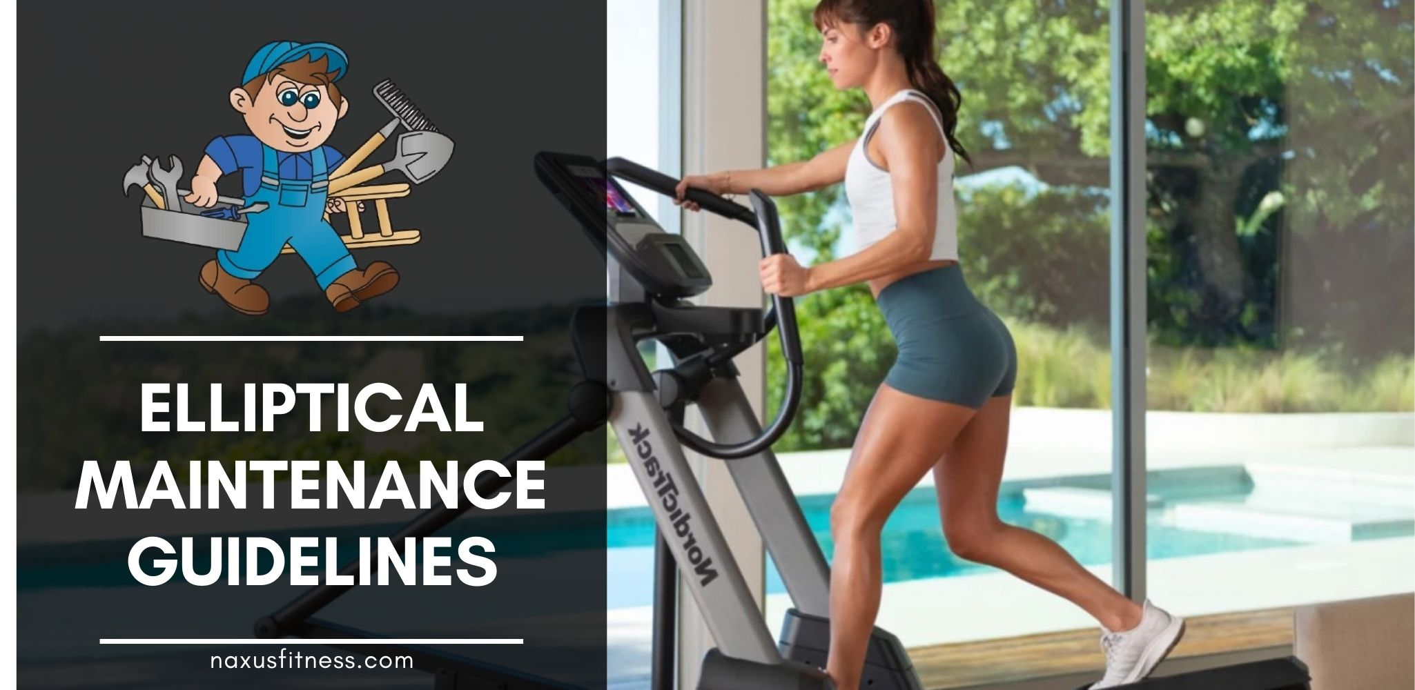 Elliptical Maintenance Guidelines