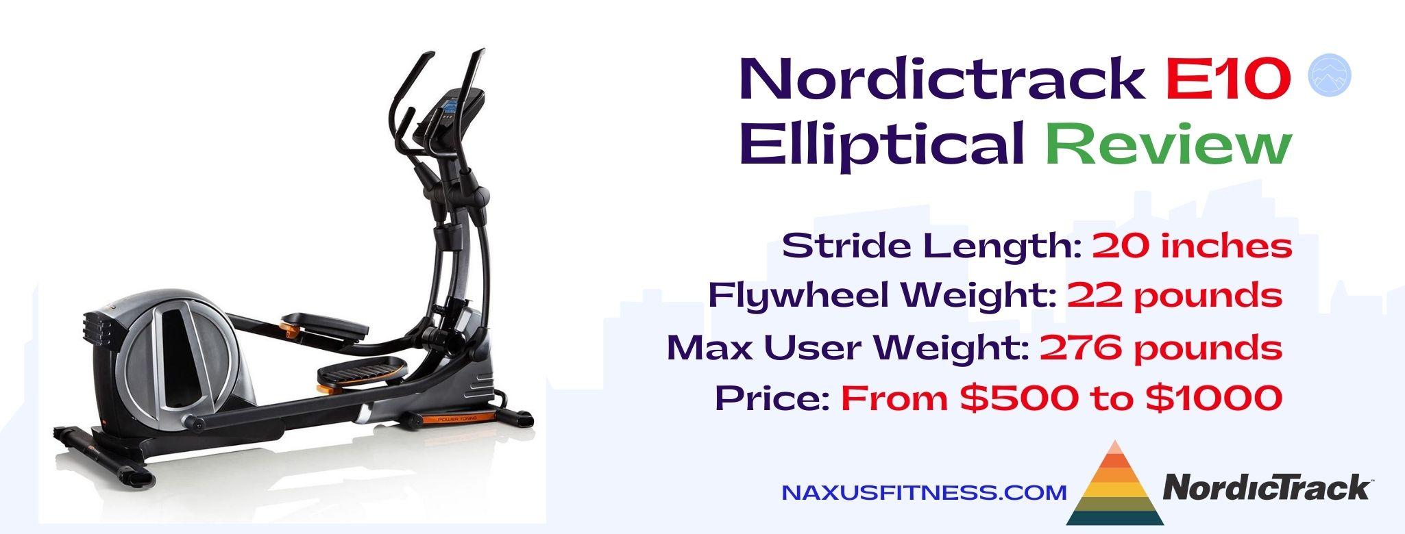 Nordictrack E10 Elliptical Machine Features
