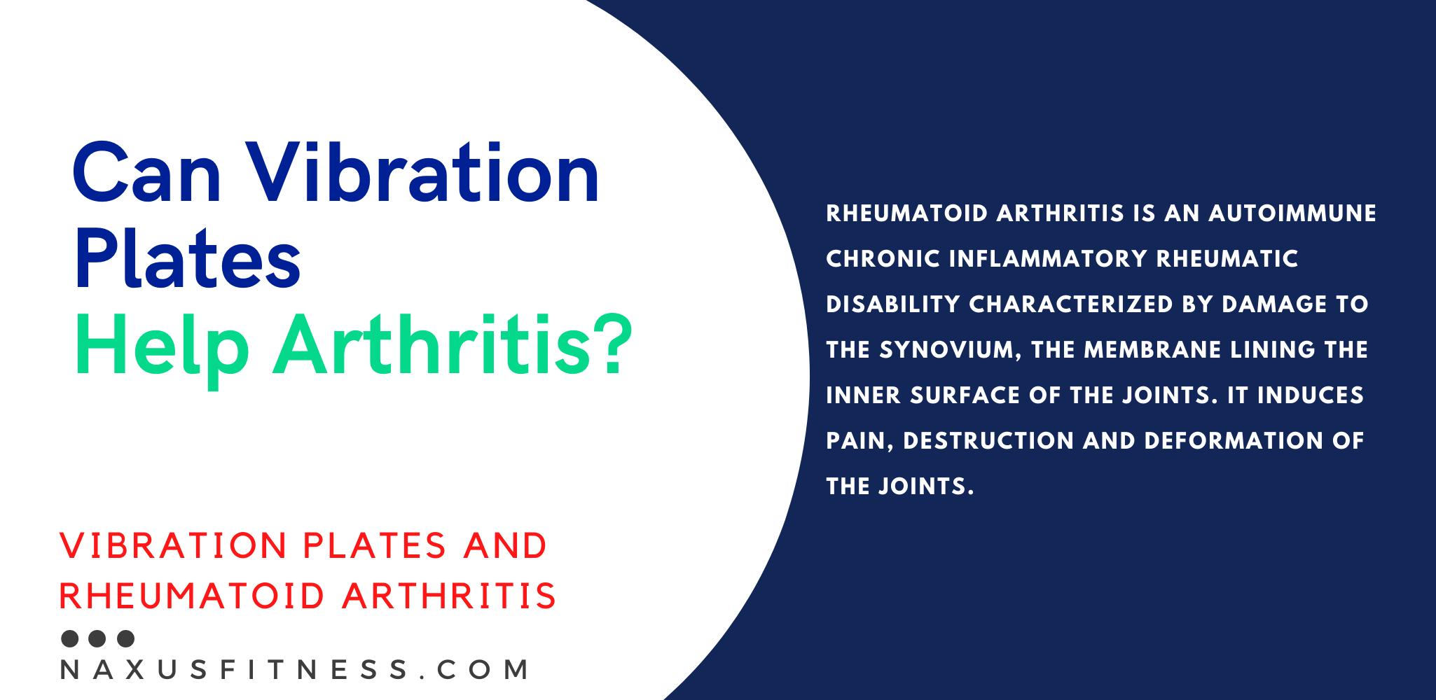 Can Vibration Plates Help Arthritis - Rheumatoid arthritis