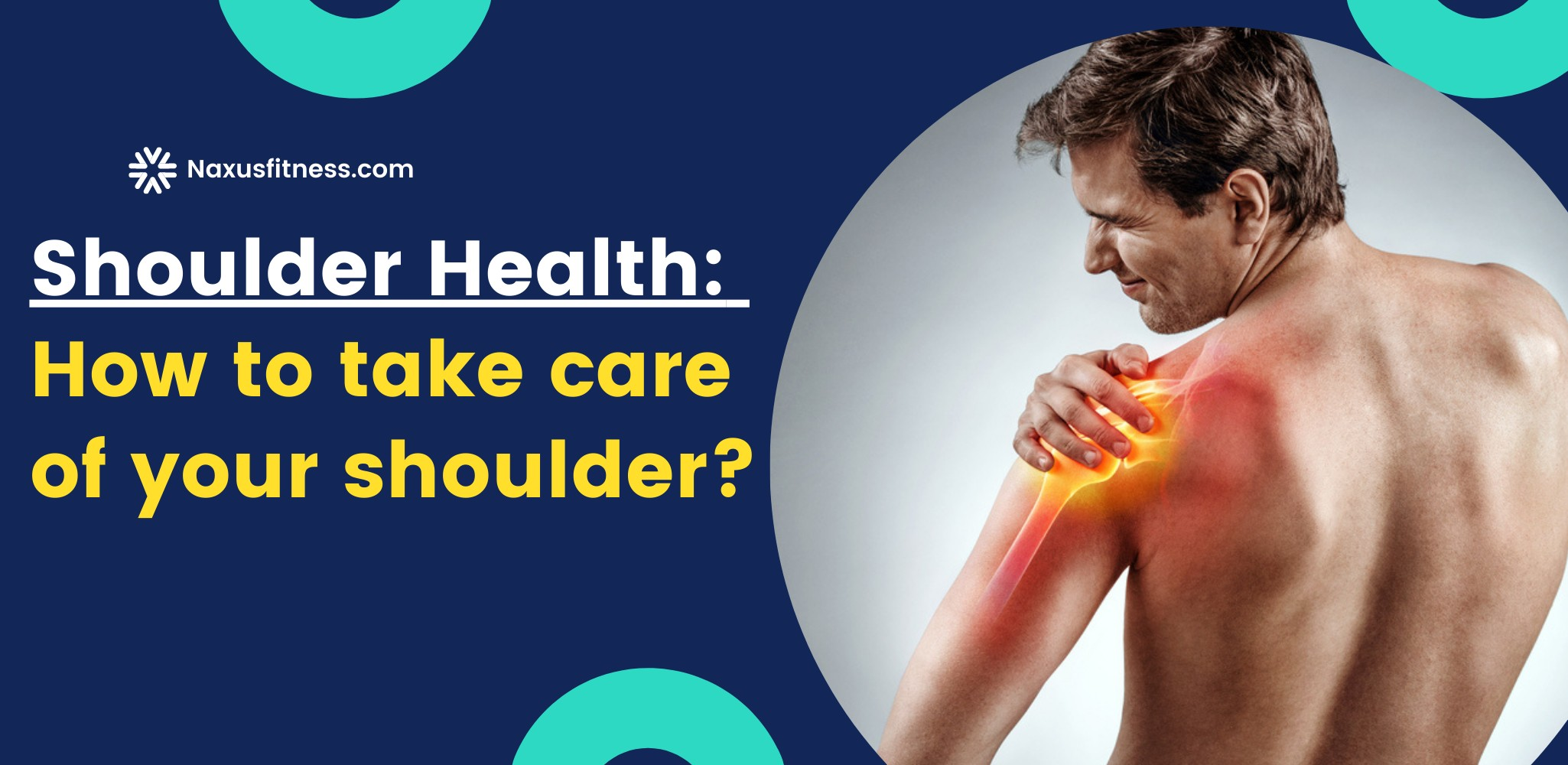 5 important components of a strong and healthy shoulder