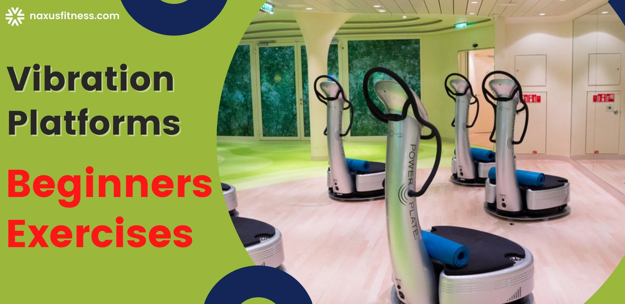 Vibration Plates - The basics and beginner exercises